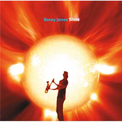 アルバム/Shine/Boney James