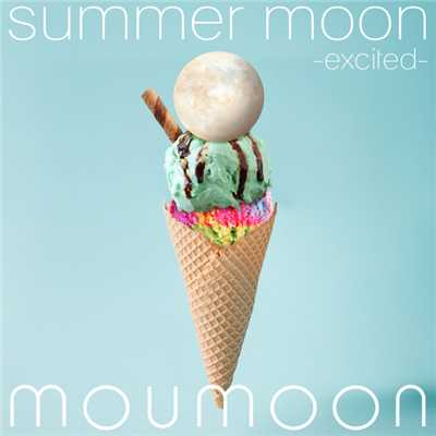 ハイレゾアルバム/summer moon -excited-/moumoon