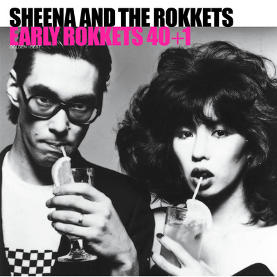 アルバム/GOLDEN☆BEST シーナ&ロケッツ EARLY ROKKETS 40+1/SHEENA & THE ROKKETS