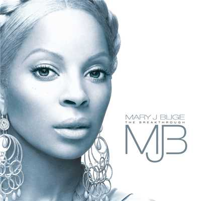 アルバム/The Breakthrough/Mary J. Blige