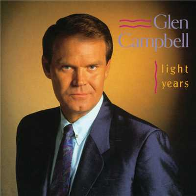 アルバム/Light Years/Glen Campbell