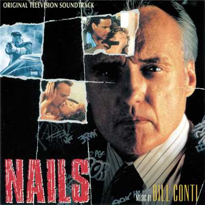 アルバム/Nails (Original Television Soundtrack)/Bill Conti