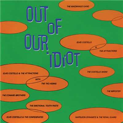 アルバム/Out Of Our Idiot/Elvis Costello