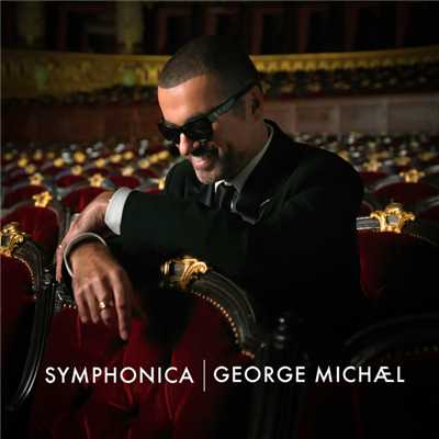 アルバム/Symphonica (Deluxe Version)/George Michael