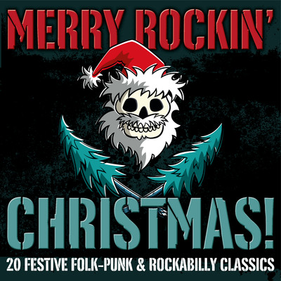 アルバム/Merry Rockin' Christmas! 20 Festive Folk-Punk & Rockabilly Classics/Various Artists