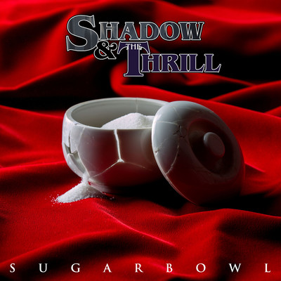 Lovesong/Shadow & The Thrill