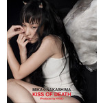 ハイレゾ/KISS OF DEATH(Produced by HYDE)/中島 美嘉