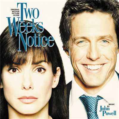 アルバム/Two Weeks Notice (Original Motion Picture Score)/John Powell