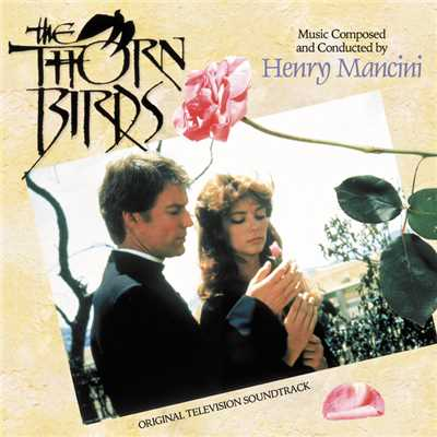 アルバム/The Thorn Birds (Original Television Soundtrack)/Henry Mancini