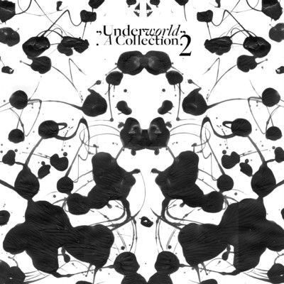 アルバム/A Collection 2/Underworld