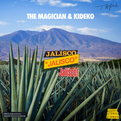シングル/Jalisco/The Magician/Kideko