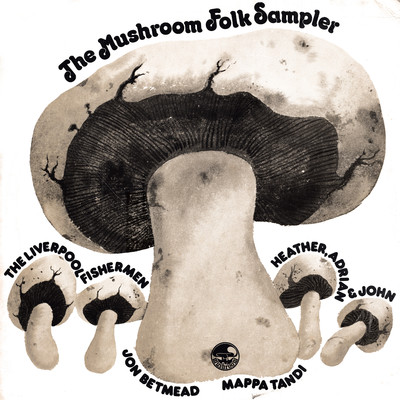アルバム/The Mushroom Folk Sampler/Various Artists