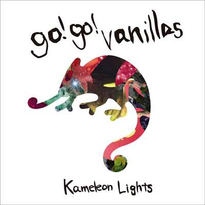アルバム/Kameleon Lights/go!go!vanillas