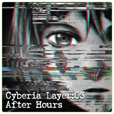 アルバム/Cyberia Layer:03 After Hours/Various Artists
