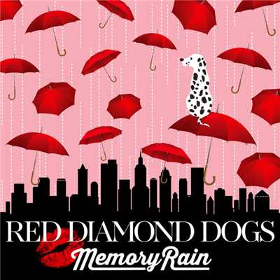 シングル/Memory Rain/RED DIAMOND DOGS