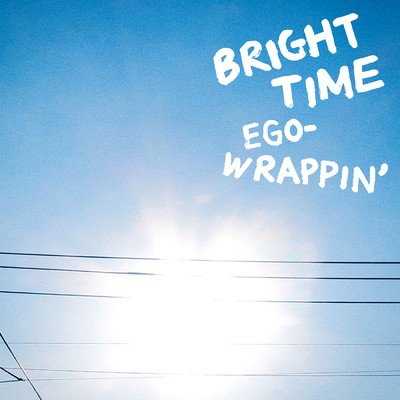 アルバム/BRIGHT TIME/EGO-WRAPPIN'