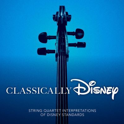 A Dream Is a Wish Your Heart Makes/Disney String Quartet