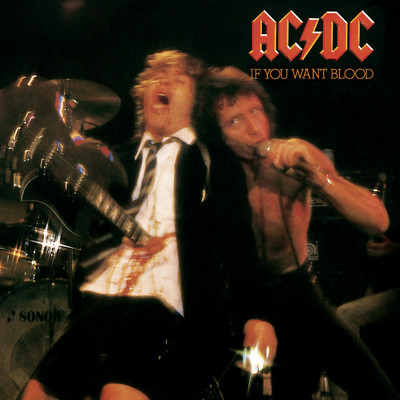 アルバム/If You Want Blood You've Got It (Live)/AC/DC