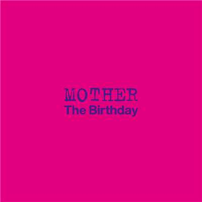 アルバム/MOTHER/The Birthday