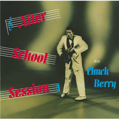 シングル/You Can't Catch Me (Single Version)/Chuck Berry