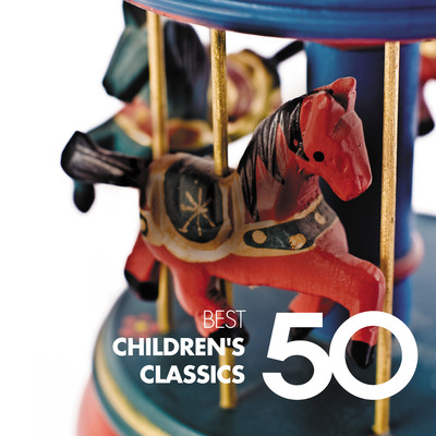 アルバム/50 Best Children's Classics/Various Artists