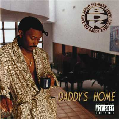 アルバム/Daddy's Home/Big Daddy Kane