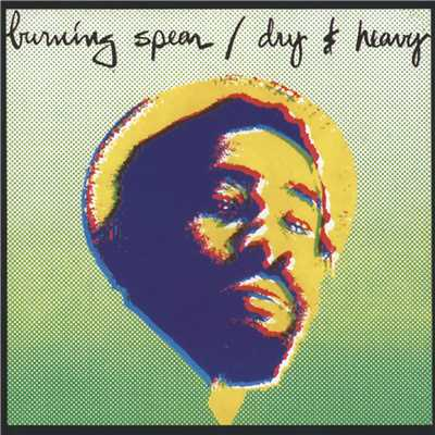 アルバム/Dry And Heavy/Burning Spear
