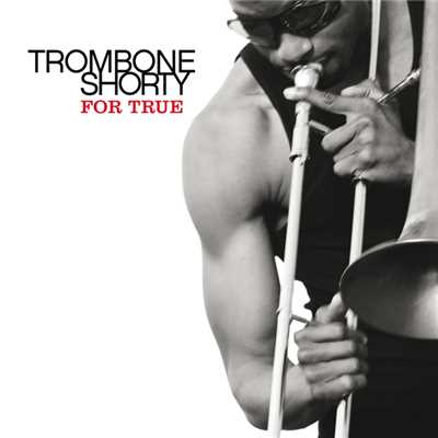 シングル/The Craziest Thing/Trombone Shorty