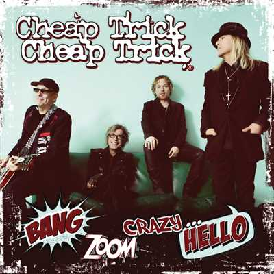 アルバム/Bang, Zoom, Crazy…Hello/Cheap Trick