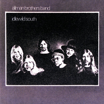 ハイレゾアルバム/Idlewild South (Remastered)/The Allman Brothers Band