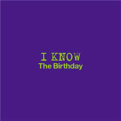 アルバム/I KNOW/The Birthday