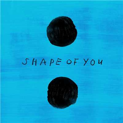 シングル/Shape of You (NOTD Remix)/Ed Sheeran