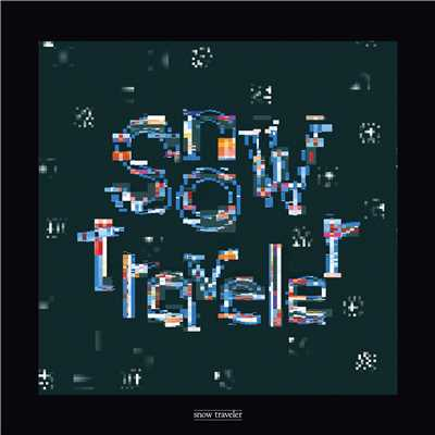 シングル/snow traveler/Qaijff