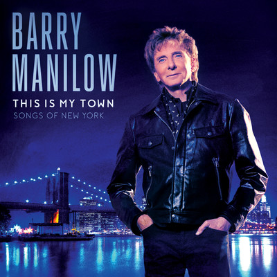 アルバム/This Is My Town: Songs Of New York/Barry Manilow