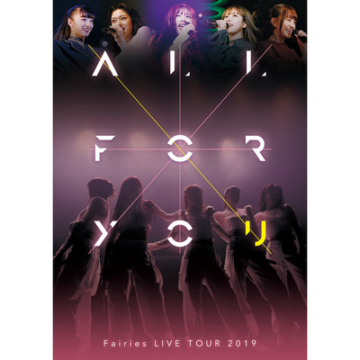 シングル/Change My Life(LIVE TOUR 2019-ALL FOR YOU-)/フェアリーズ