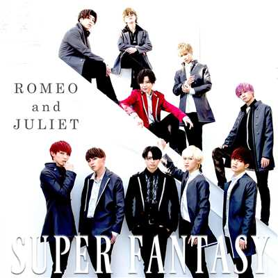 アルバム/ROMEO and JULIET/SUPER FANTASY