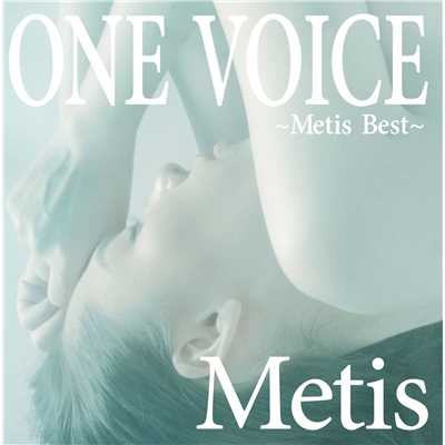 アルバム/ONE VOICE〜Metis Best〜/Metis