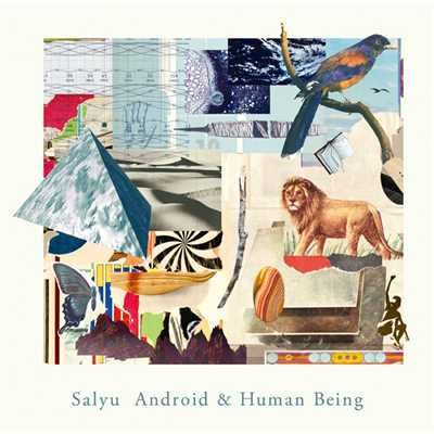 アルバム/Android & Human Being/salyu × salyu