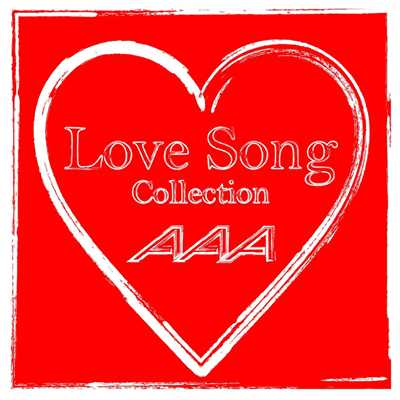 アルバム/AAA Love Song Collection/AAA