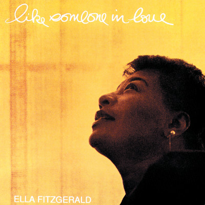 ハイレゾアルバム/Like Someone In Love/Ella Fitzgerald