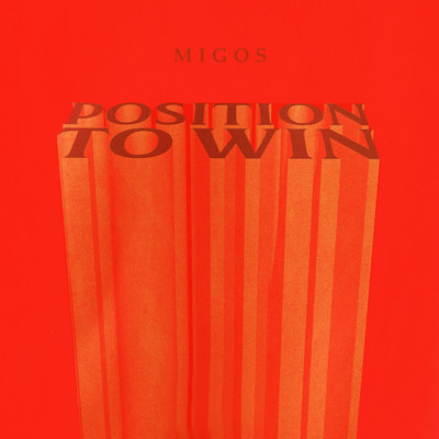 シングル/Position To Win/Migos