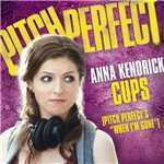 "シングル/Cups (Pitch Perfect's ""When I'm Gone"") (Pop Version)/Anna Kendrick"