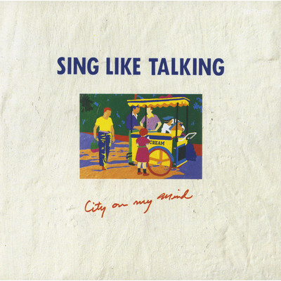 シングル/City On My Mind/SING LIKE TALKING