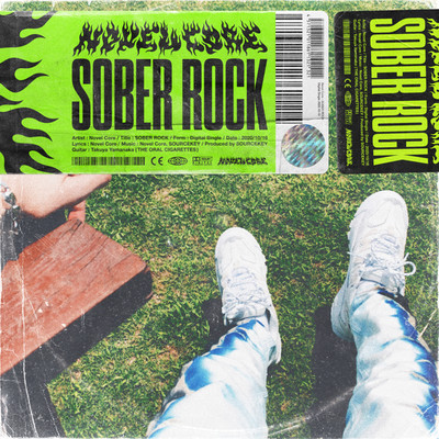 SOBER ROCK/Novel Core