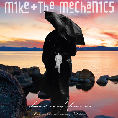 アルバム/Living Years (Deluxe Anniversary Edition)/Mike + The Mechanics