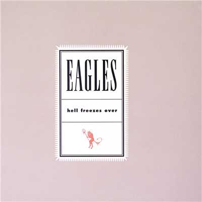 シングル/In The City (Live On MTV/1994)/Eagles