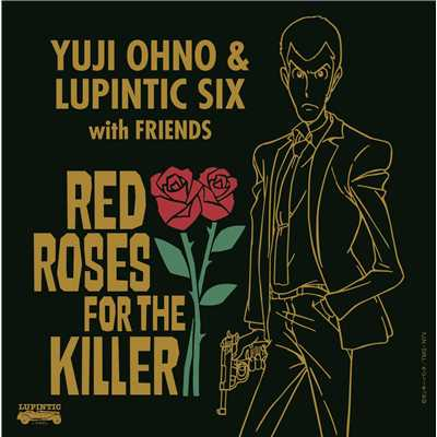 アルバム/RED ROSES FOR THE KILLER/Yuji Ohno & Lupintic Six