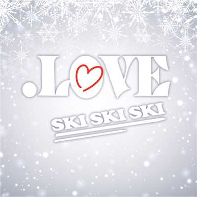 アルバム/.LOVE -SKI SKI SKI-/Various Artists