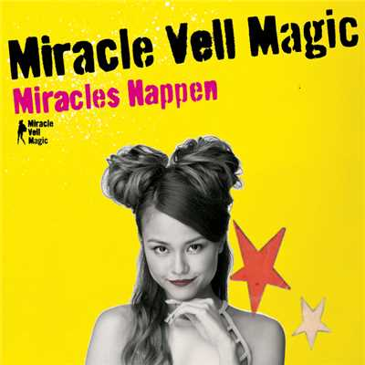 アルバム/Miracles Happen/Miracle Vell Magic