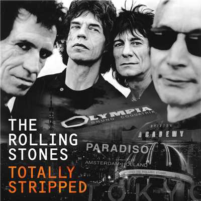 アルバム/Totally Stripped (Live)/The Rolling Stones